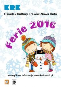 Ferie 2016 - Ośrodek Kultury Kraków-Nowa Huta