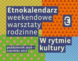 plakat nadesłany przezOrganizatora (Muzeum Etnologiczne wKrakowie)