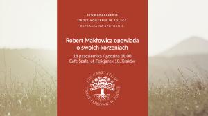 Robert Makłowicz opowiada oswoich korzeniach