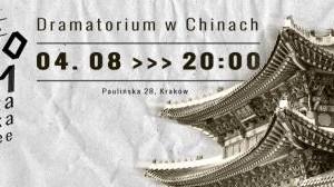 Teatr Barakah - Dramatorium 15 [156] (Dramatorium w Chinach)__grafika edit