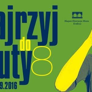 Plakat przesłany przez Organizatora (Muzeum Historyczne Miasta Krakowa)